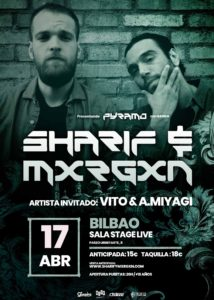 Sharif & Mxrgxn en Bilbao @ Sala Stage Live