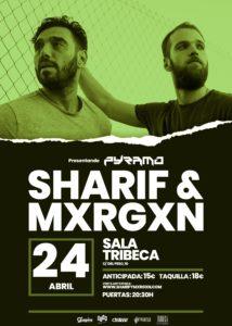 Sharif & Mxrgxn en Oviedo @ Sala Tribeca