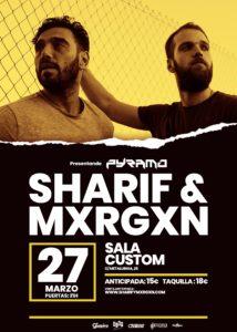 Sharif & Mxrgxn en Sevilla @ Sala Custom