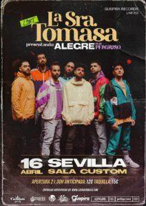 La Sra. Tomasa en Sevilla @ Sala Custom