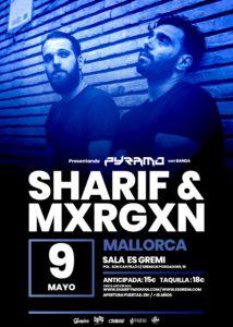 Sharif & Mxrgxn en Mallorca @ Sala Es Gremi