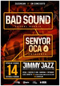 Senyor Oca en Gasteiz @ Sala Jimmy Jazz