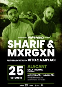 Sharif & Mxrgxn en Alacant @ Sala The One