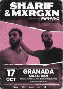 Sharif & Mxrgxn en Granada @ Sala El Tren