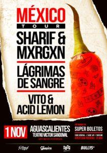 Sharif & Mxrgxn en Aguascalientes @ Teatro Victor Sandoval