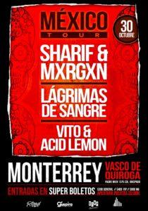 Sharif & Mxrgxn en Monterrey @ Vasco de Quiroga
