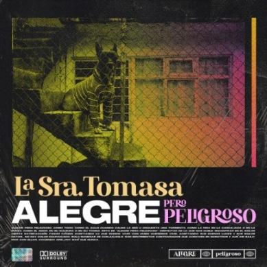 La Sra. Tomasa - Alegre pero peligroso (album cover low)
