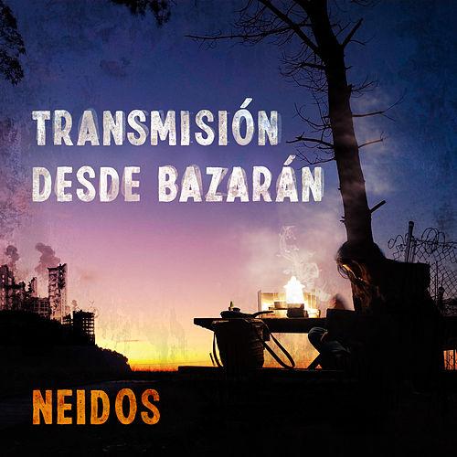 Transmisión desde Bazaran_ Neidos