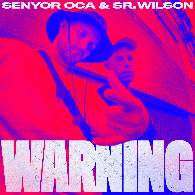 senyor-oca-sr-wilson-warning-portada low