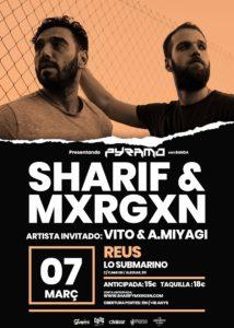 Sharif & Mxrgxn en Reus @ Lo Submarino
