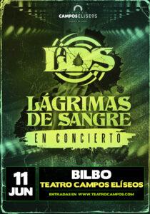 Lágrimas de Sangre en Bilbao @ Teatro Campos Eliseos