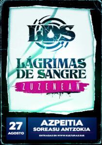 Lágrimas de Sangre en Azpeitia @ Soreasu Antzokia