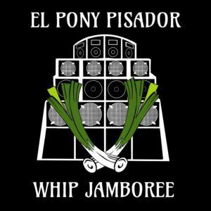 El pony pisador - whip jamboree (portada)